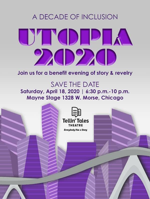 Utopia, Tellin' Tales Theatre's Spring Benefit